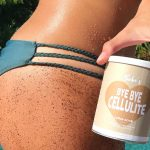 It's Now Time to Say Bye Bye Cellulite
